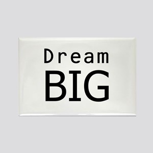"""Dream Big"" Rectangle Magnet"